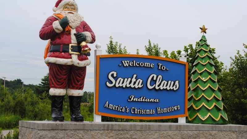 The town of Santa Claus was originally called Santa Fe, but that's not half as much fun.