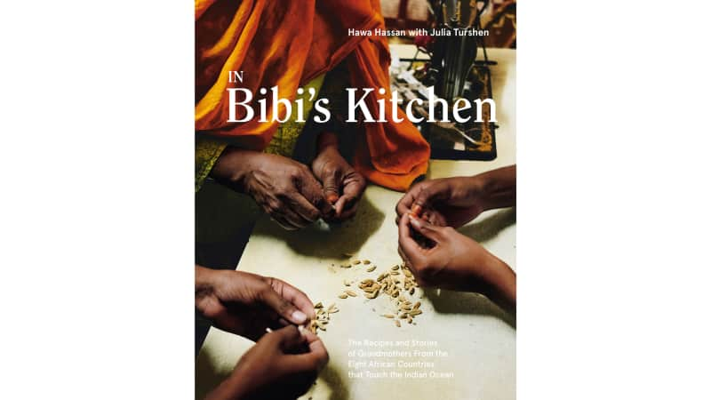 """""""In Bibi's Kitchen"""" is a bright and beautiful homage to the recipes and stories from eight African countries: Eritrea, Somalia, Kenya, Tanazania, Mozambique, South Africa, Madagascar and Comoros."""