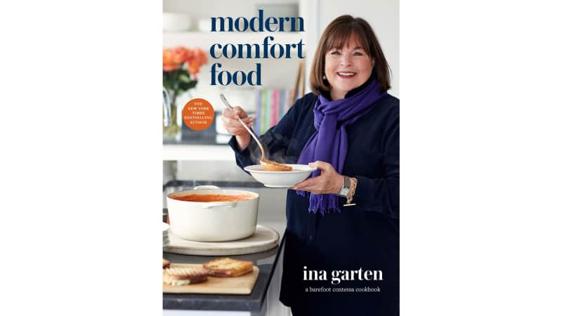 """Ina Garten's """"Modern Comfort Food"""" elevates classic comfort food dishes, including specific ingredients or brands easy-to-find at your local grocery store"""