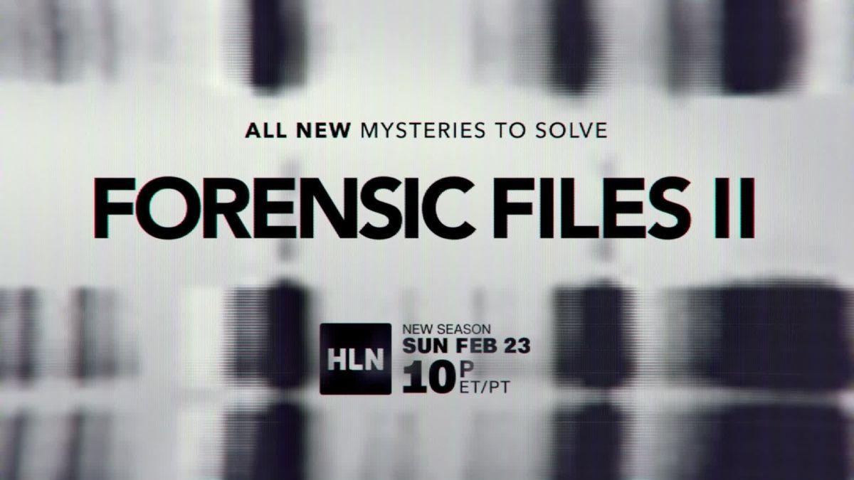 How To Watch Forensic Files Ii Cnn