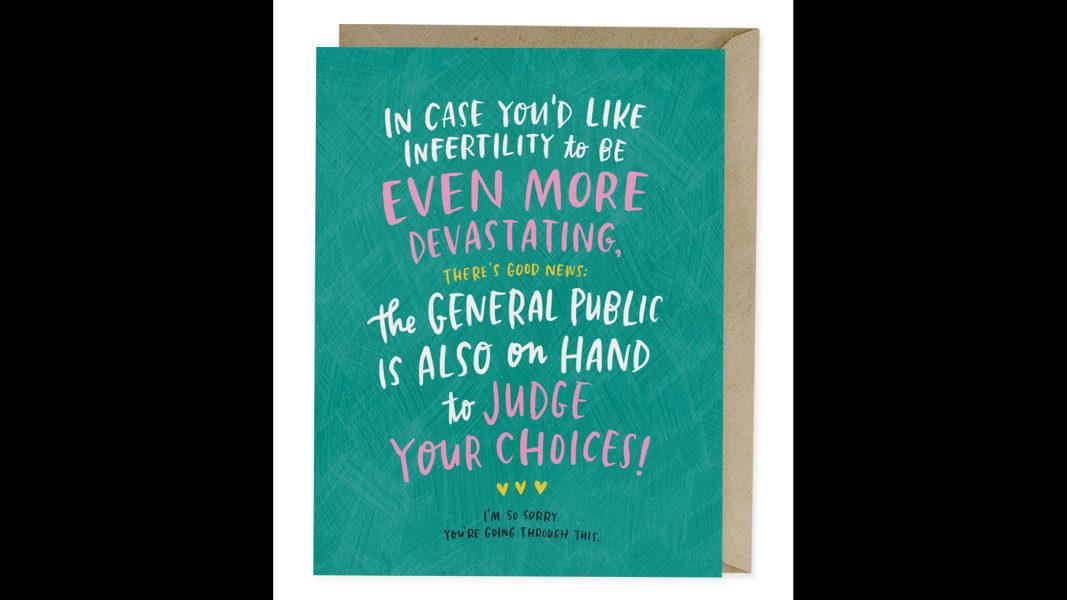 08 Empathy Cards Emily McDowell_EM GC333 Infertility CHoices Empathy