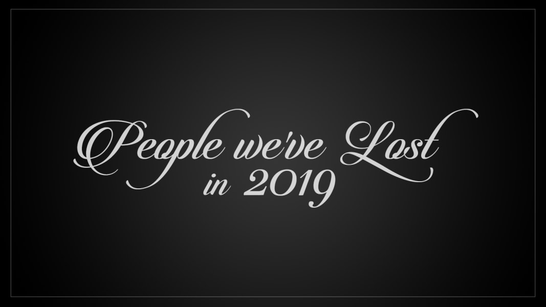 People we lost in 2019