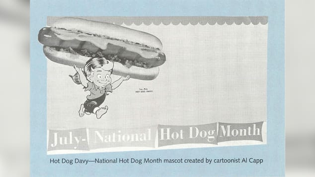 July is national hot dog month.