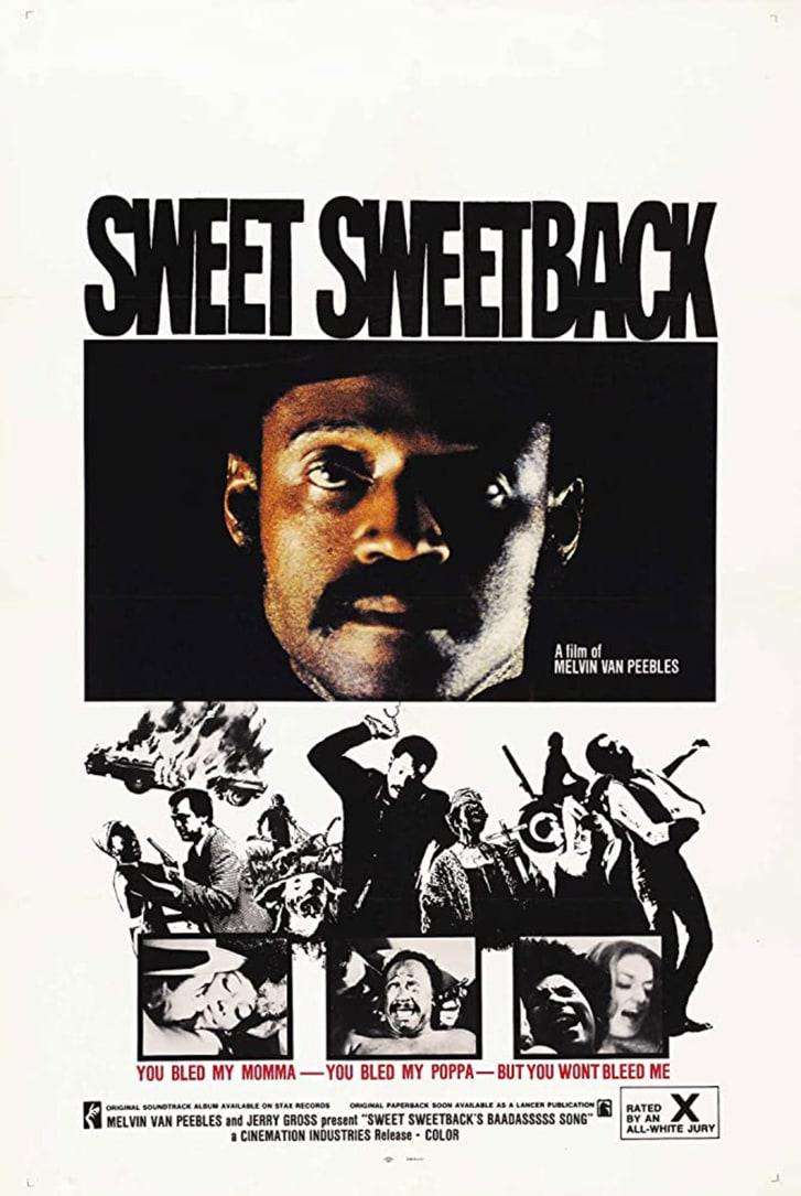 """""""Sweet Sweetback's Baadasssss Song"""""""