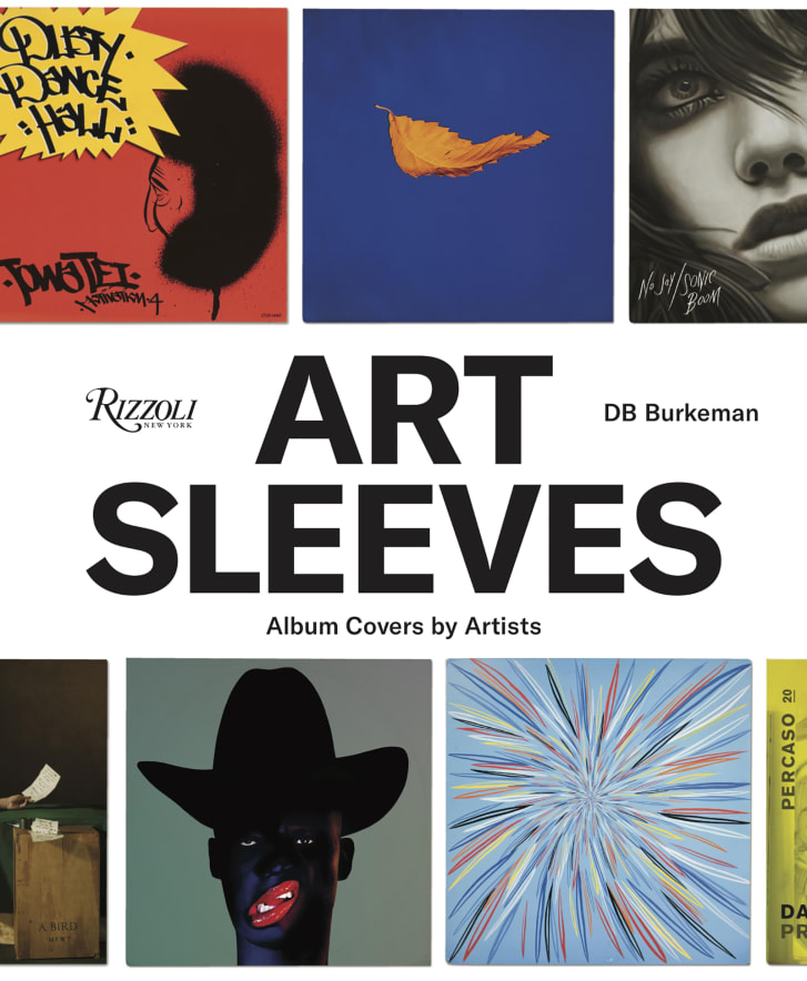 Art Sleeves Album Covers by Artists by DB Burkman is published by Rizzoli priced at 4000
